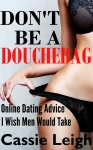 Dont Be a Douchebag